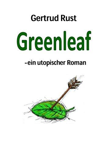 Greenleaf: - ein utopischer Roman (German Edition)