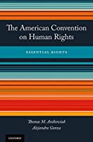 The American Convention on Human Rights: Essential Rights