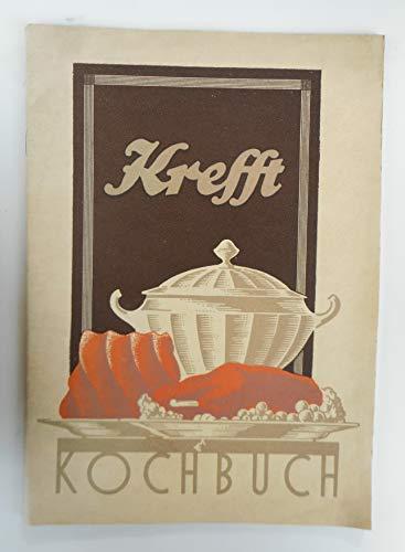 Krefft-Kochbuch. Anleitung zum Gebrauch des modernen Krefft-Gasherdes und Kochbuch für die Krefft-Gasküche