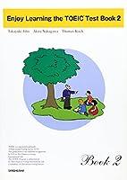 Enjoy learning the TOEIC test book 2―ストーリーで学ぶTOEICテスト
