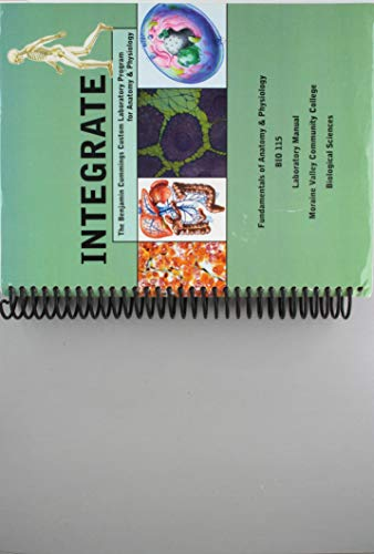 Integrate (The Benjamin Cummings Custom Laboratory Program for Anatomy & Physiology) Human Anatomy and Physiology I & II
