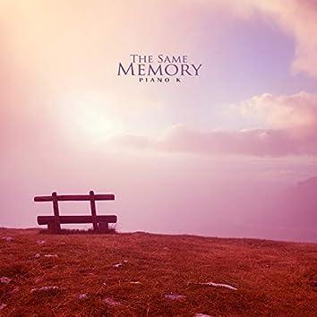 The Same Memory