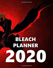 Bleach Planner 2020: Anime Edition Calendar Planner 2020, 8.5 x 11, Full Calendar with 156 pages, Images&Quotes