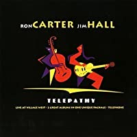 Telepathy by Ron Carter & Jim Hall (2001-07-10)