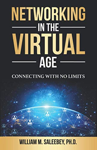 Networking in the Virtual Age: Connecting with No Limits