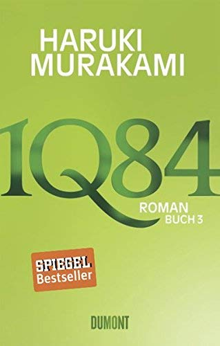 1Q84. Buch 3 von Murakami. Haruki (2011) Gebundene Ausgabe