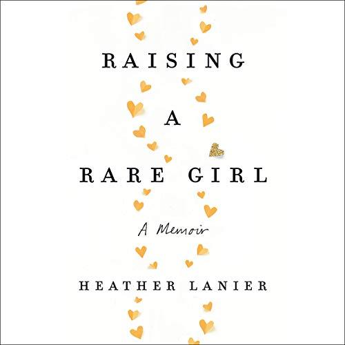 Raising a Rare Girl audiobook cover art