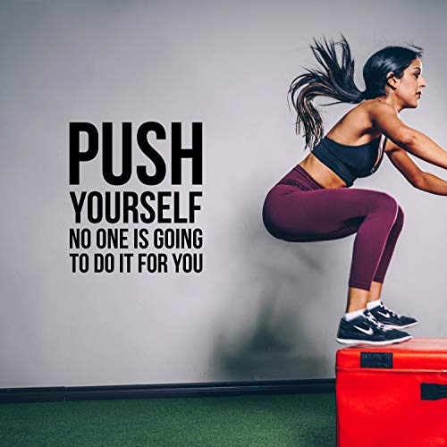 Vinyl Wall Art Decal - Push Yourself No One is Going to Do It for You - Positive Gym Fitness Health Motivational Workout Lifestyle Locker Room Quotes Decor (25.5  x 22.5 )