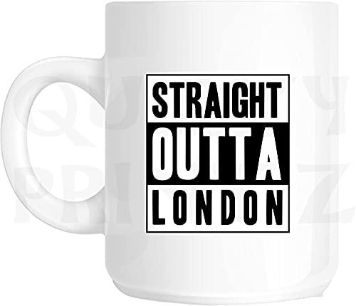 Novelty Straight Outta London - Taza con diseño de eslogan SK232