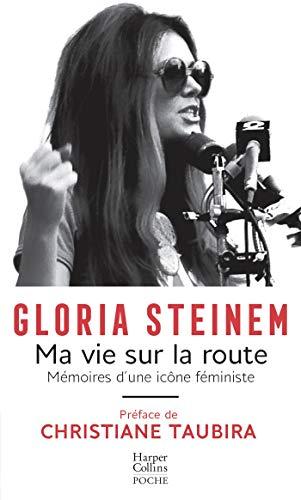 Ma vie sur la route: Mémoire d'une icône féministe