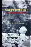 Historias Terroríficas: El Hombre De Nieve