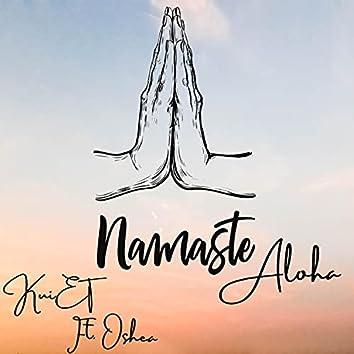 Namaste, Aloha