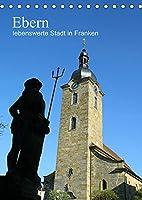 Ebern - lebenswerte Stadt in Franken (Tischkalender 2022 DIN A5 hoch): Ein Kalender meiner Heimatstadt Ebern - liebens- und lebenswert! (Geburtstagskalender, 14 Seiten )