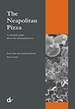 The Neapolitan Pizza. A scientific guide about the artisanal process by Paolo Masi (2015-11-09)