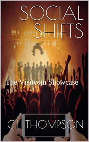 SOCIAL SHIFTS: The Visitcom Showcase (English Edition)