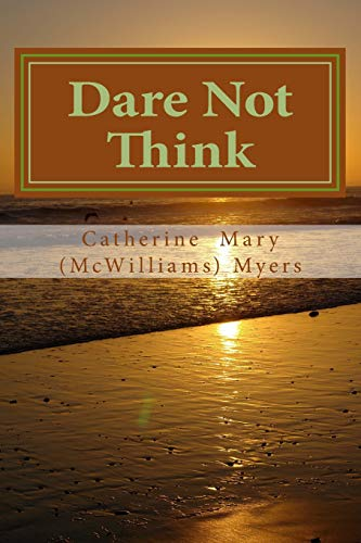 Book: Dare Not Think - Entering Silence by Catherine Mary McWilliams Myers