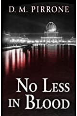 No Less in Blood (Five Star Mystery Series) by D M Pirrone (2011-02-16) Hardcover