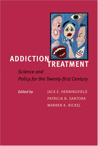 Addiction Treatment: Science and Policy for the Twenty-first Century