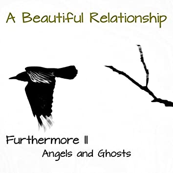 Furthermore II - Angels and Ghosts