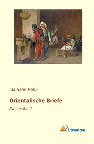 Orientalische Briefe: Zweiter Band