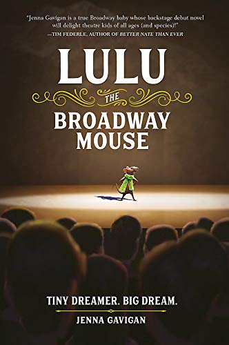 Lulu the Broadway Mouse (The Broadway Mouse Series)