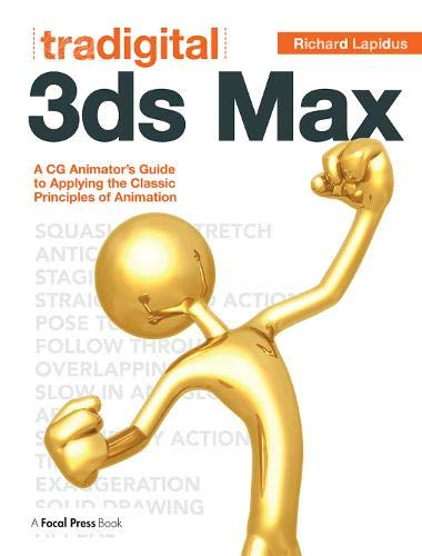 Price comparison product image Tradigital 3ds Max: A CG Animator's Guide to Applying the Classic Principles of Animation