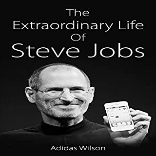 The Extraordinary Life of Steve Jobs audiobook cover art