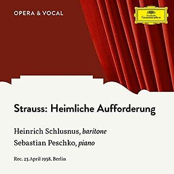 Strauss: Heimliche Aufforderung, Op. 27, No. 3