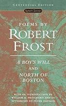 Poems by Robert Frost (Centennial Edition)( A Boy's Will and North of Boston)[POEMS BY ROBERT FROST (CENTENN][Mass Market ...