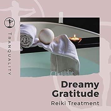 Dreamy Gratitude Reiki Treatment