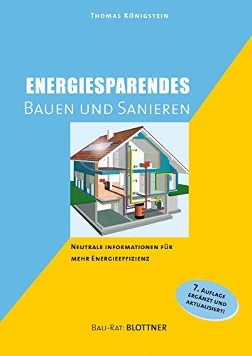 Energiesparendes Bauen und Sanieren: Neutrale Information für mehr Energieeffizienz (Bau-Rat:)