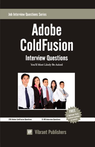 Adobe ColdFusion Interview Questions You'll Most Likely Be Asked (Job Interview Questions Series Book 1) (English Edition)