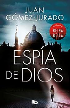 Espia de Dios: Por el autor de Reina Roja PDF EPUB Gratis descargar completo
