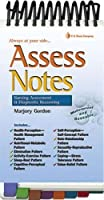 Assess Notes.. Always at Your Side: Nursing Assessment & Diagnostic Reasoning (Davis's Notes)