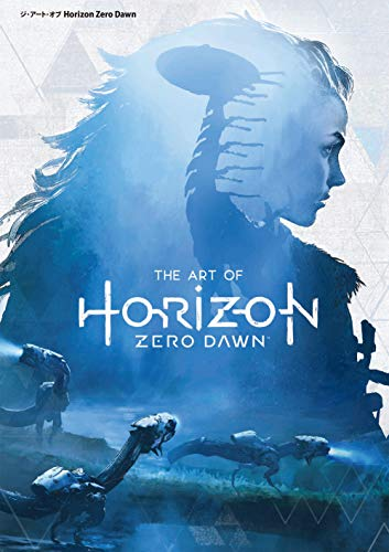 ジ・アート・オブ Horizon Zero Dawn (G-NOVELS)
