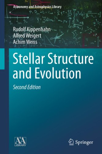 Stellar Structure and Evolution (Astronomy and Astrophysics Library) (English Edition)