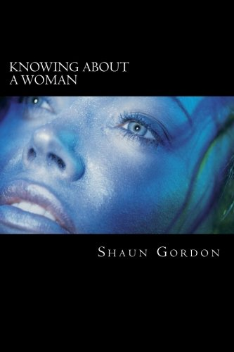 My Book (Knowing About A Woman) (Volume 1)