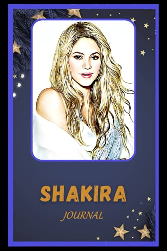 Journal: Shakira Inspired College Ruled Notebook for Writing ( 6x9, Thick Paper, 120 Pages )