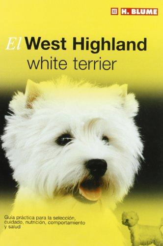 El West Highland white terrier: 4 (Mascotas)