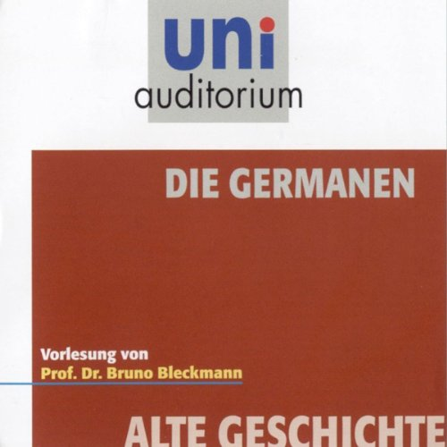 Die Germanen (Uni-Auditorium) Titelbild