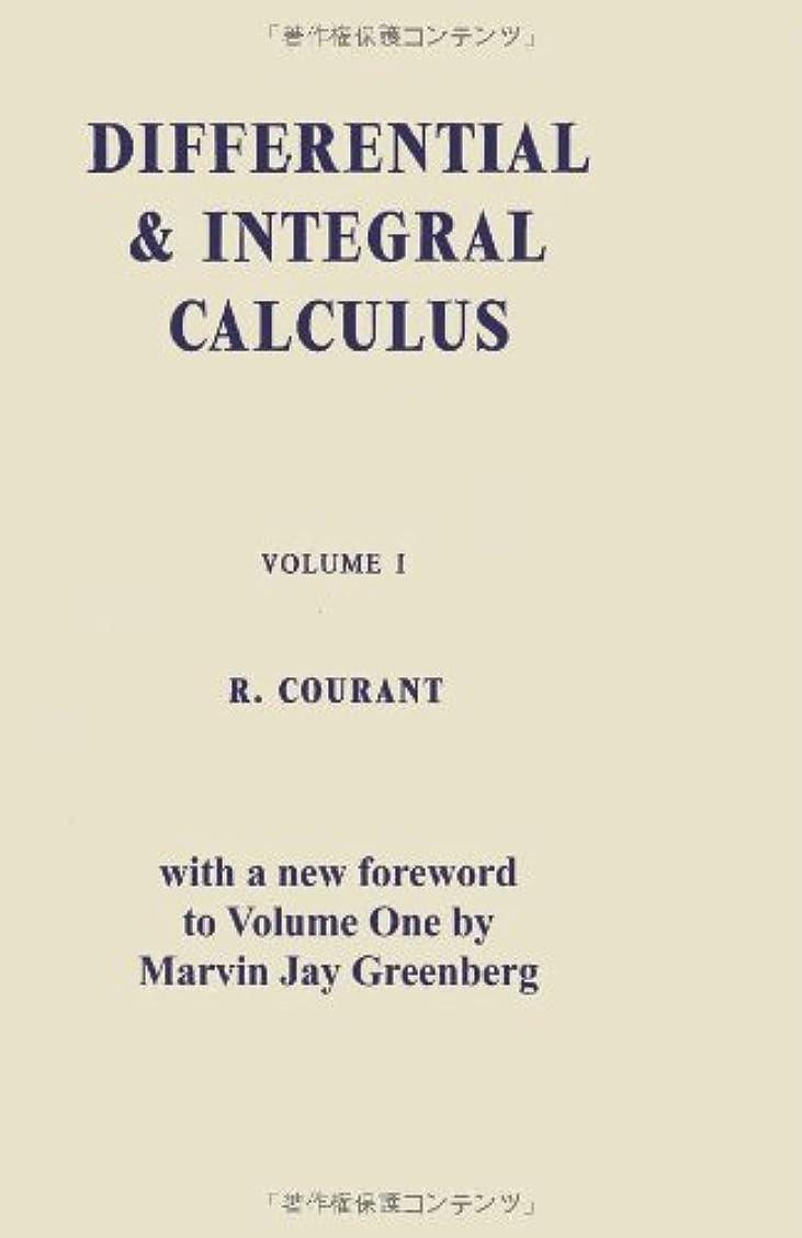 差し迫った粉砕する宿るDifferential and Integral Calculus, Vol. One