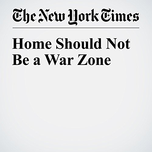 Home Should Not Be a War Zone audiobook cover art