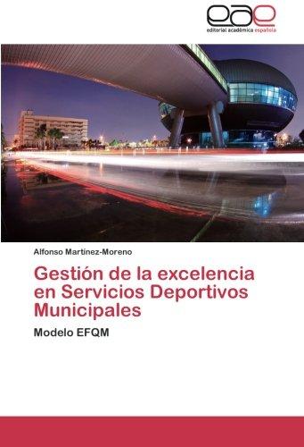 Gestion de La Excelencia En Servicios Deportivos Municipales
