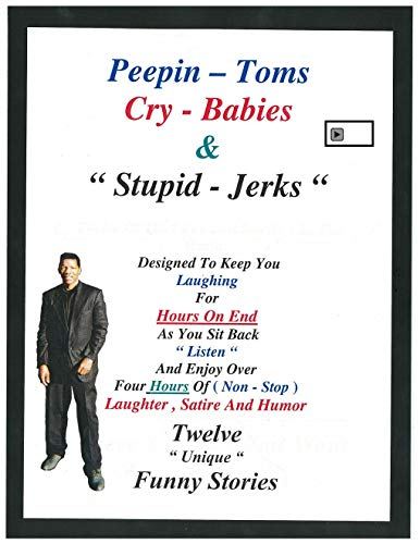 Peepin Toms Cry Babies and Stupid of Jerks (Idiotic Audios) (English Edition)