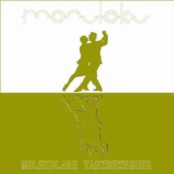 Molekulare Tanzbewegung