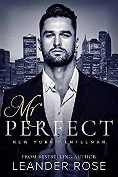 Mr. Perfect: An Enemies to Lovers Office Romance (English Edition) par [Leander Rose]