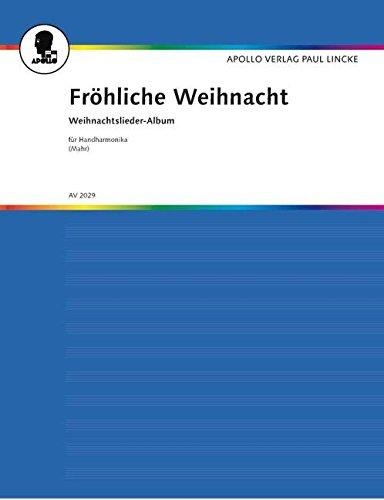 Fröhliche Weihnacht: Weihnachtslieder-Album. diatonische Handharmonika.