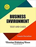 Business Environment Text and Cases by Francis Cherunilam (27th Revised Edition))