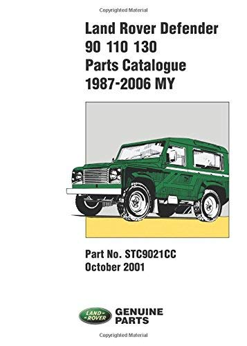 Land Rover Defender Parts Catalogue 90/110/130, 1987-2006 by R. M. Clarke (2006-07-21)