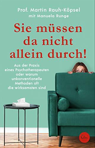 Buchseite und Rezensionen zu 'Sie müssen da nicht allein durch!' von Prof. Martin Rauh-Köpsel